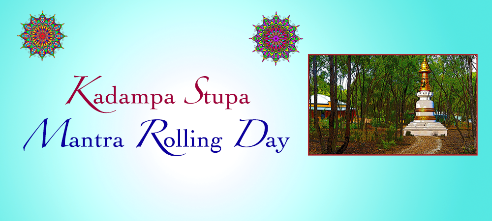 Event: Kadampa Stupa Mantra Rolling Day